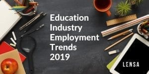 Hot for Teachers! 3 Key Insights in Education Industry Employment