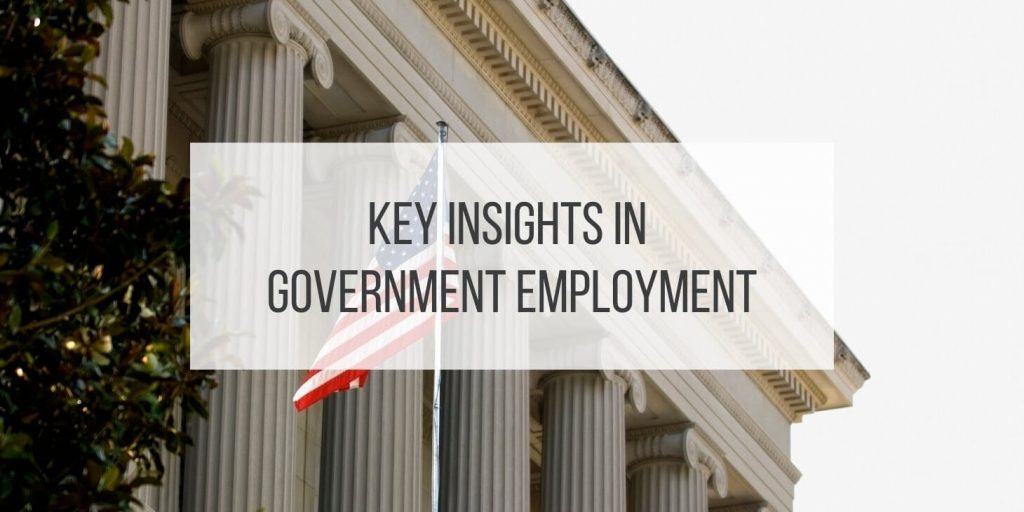 More Than a Bureaucrat: Key Insights in Government Employment