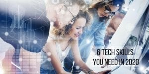 Tech Skills to Watch to Keep Yourself Employable
