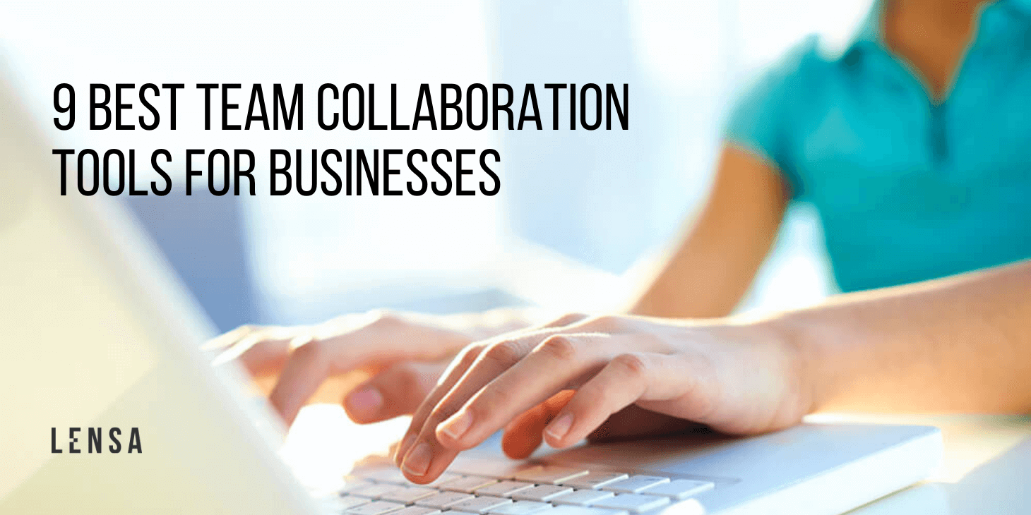 Best team collaboration tools for businesses for remote work