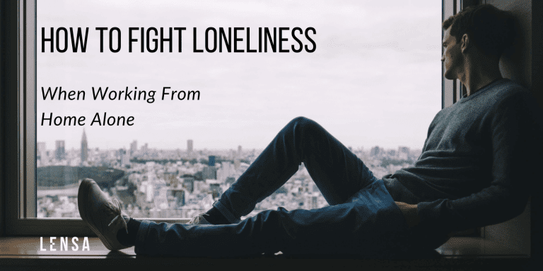 Ease feeling lonely while working from home alone