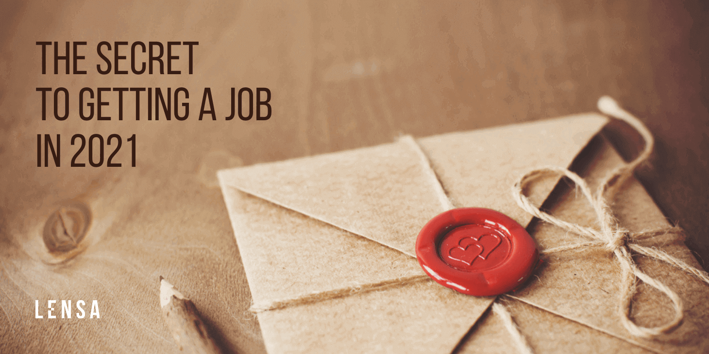 the secret to getting a job