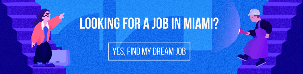 Looking for a job in Miami?