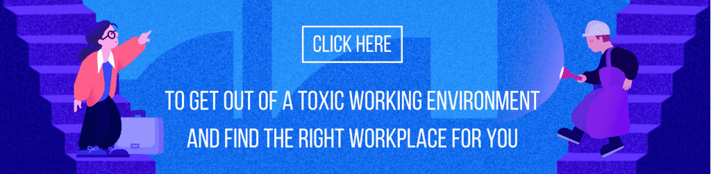 Go to lensa.com to get out of a toxic working environment and find the right workplace for you