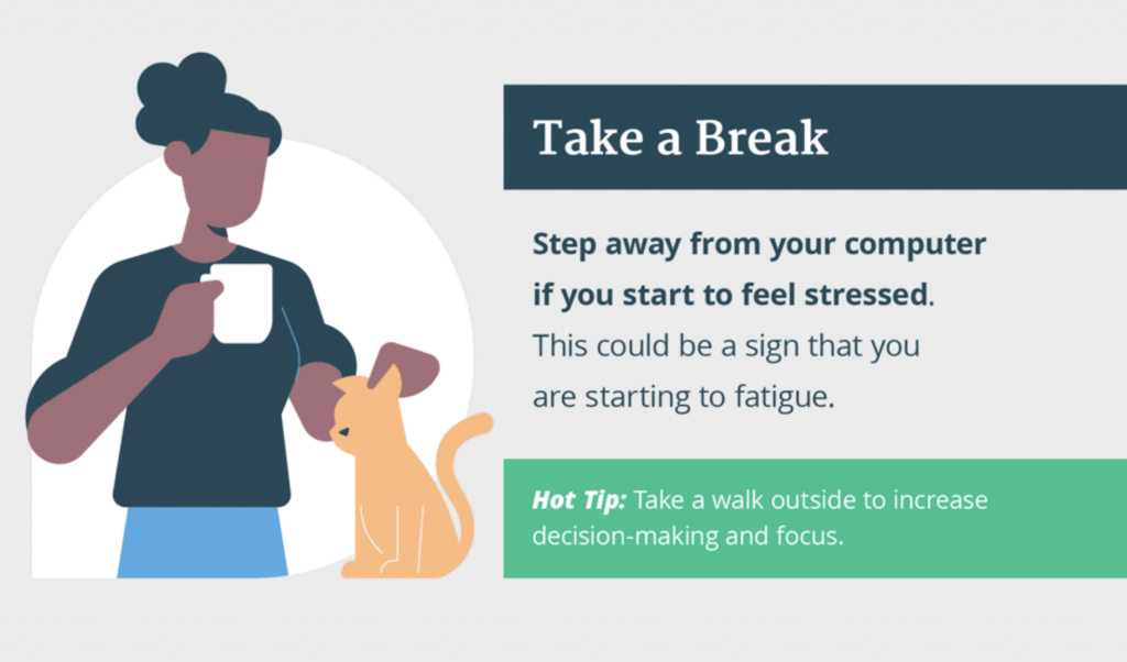 Step away from your computer if you start to experience decision fatigue and get stressed