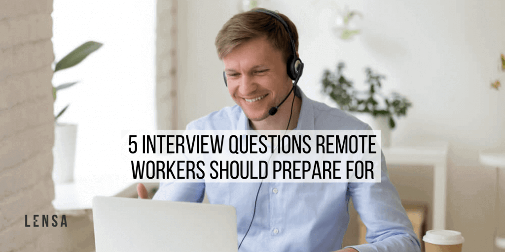 happy man aswering interviews questions for remote workers from the comfort of his home