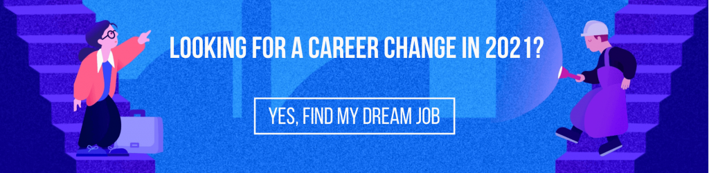 Looking for a career change in 2021? Find your dream job on Lensa.com