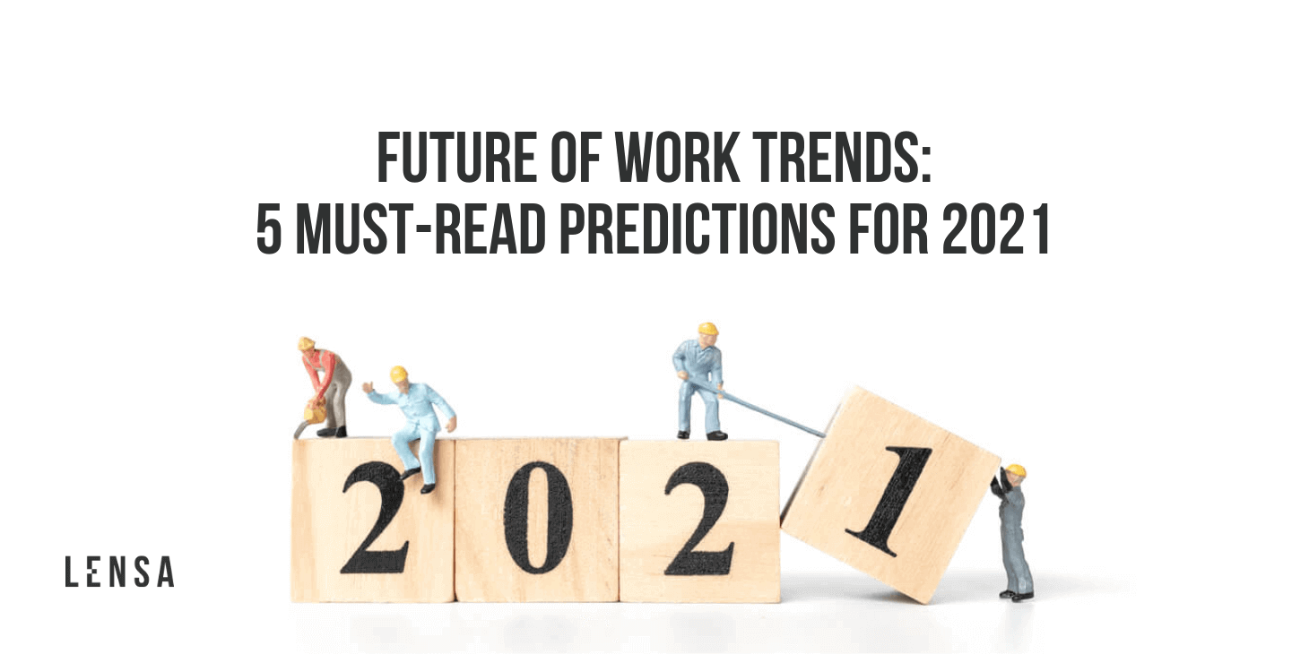 Future of work series: 5 must read predictions for 2021 job trends