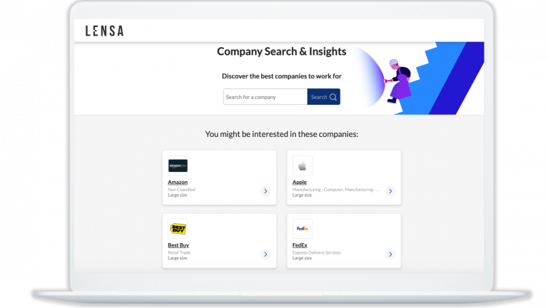 Lensa company pages where you can search for a specific company or check out the companies we think you may be interested in which are displayed on the bottom half on the page.