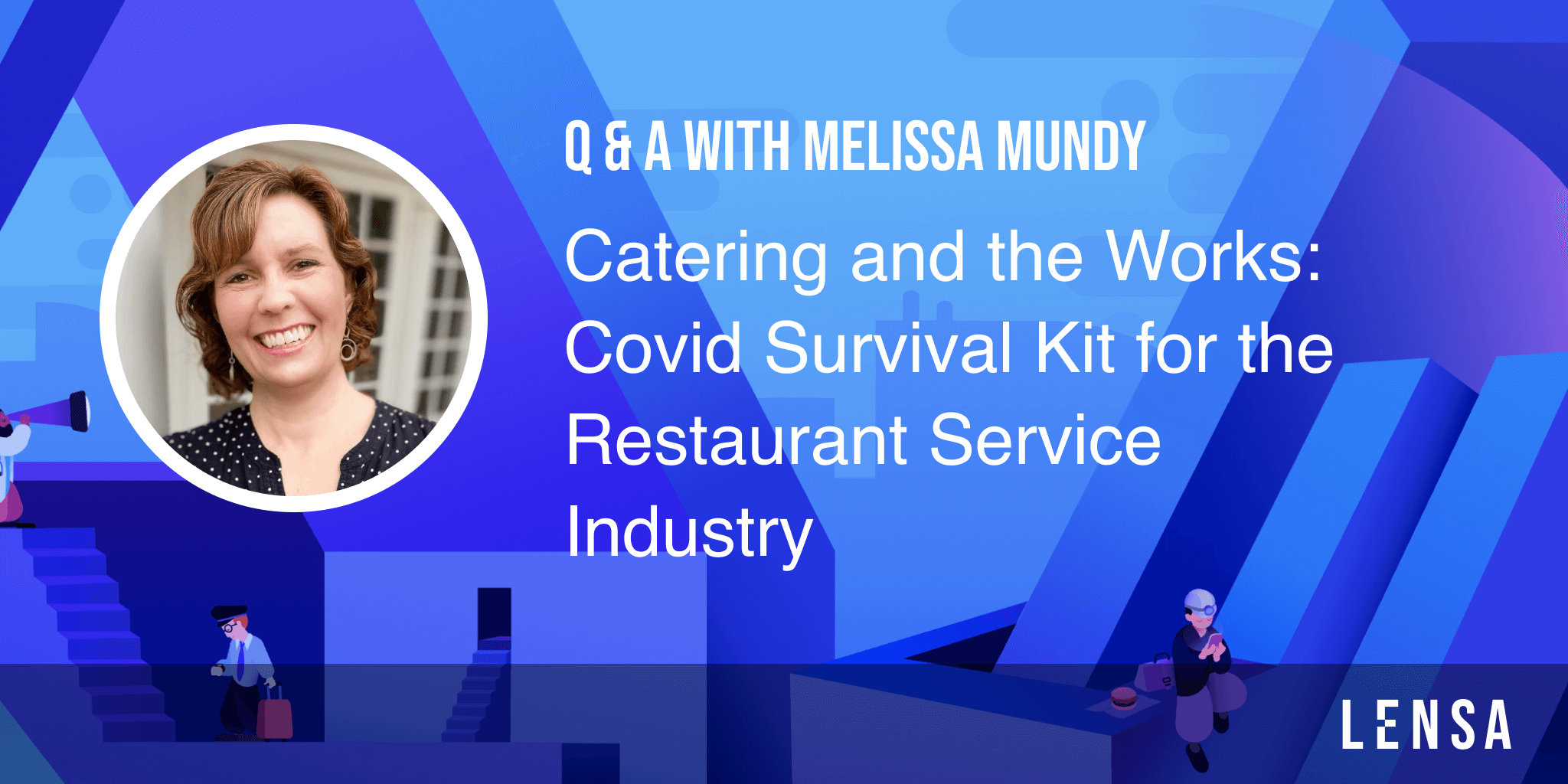 Melissa Mundy Q&A about restaurant service industry during covid